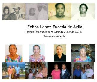 Felipa Lopez-Euceda de Avila book cover