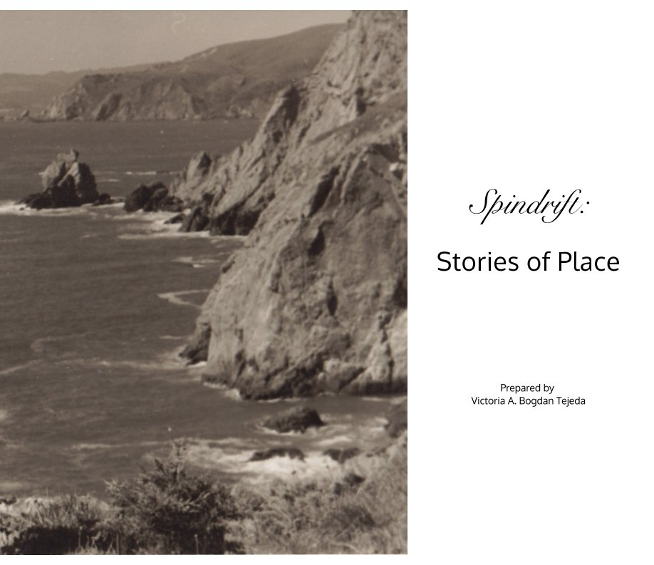 View Spindrift: Stories of Place by Victoria Bogdan Tejeda