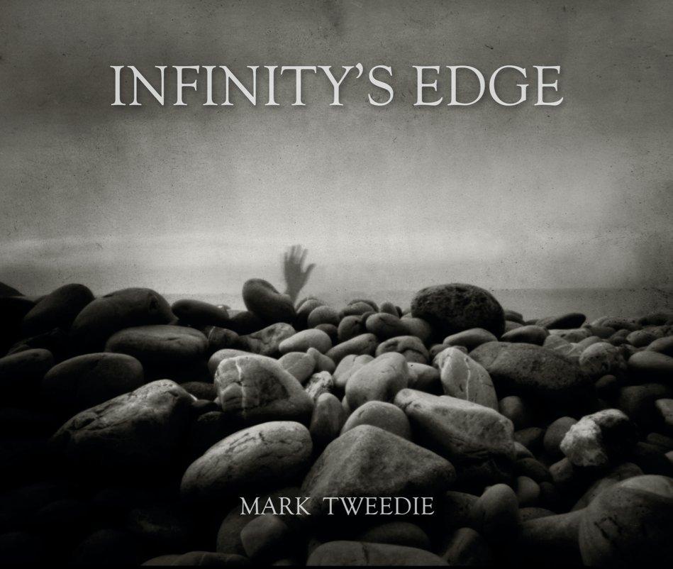 View Infinity's Edge by Mark Tweedie