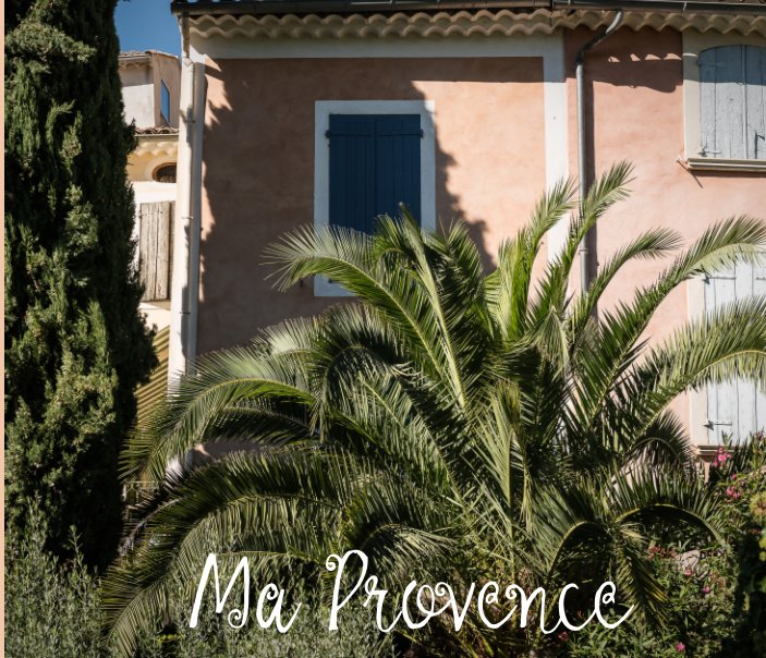 View Ma Provence by Alan Wylde