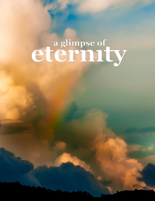 View A Glimpse of Eternity by Connie Smiley