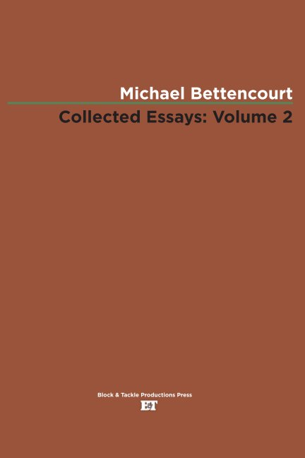 View Collected Essays, Volume 2: WEVO by Michael Bettencourt