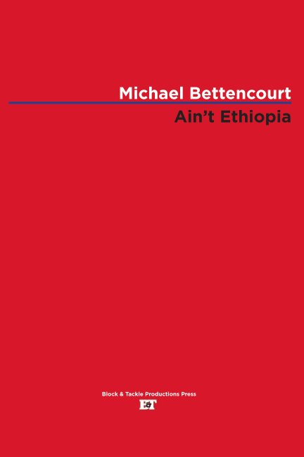 View Ain't Ethiopia by Michael Bettencourt