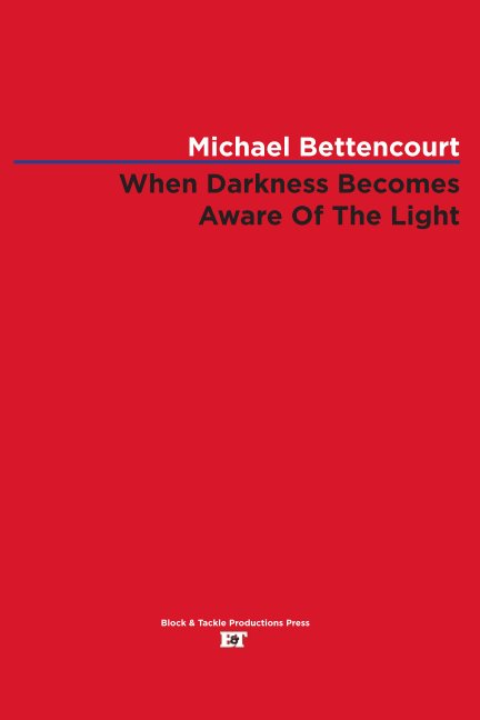 View When Darkness Becomes Aware Of The Light by Michael Bettencourt