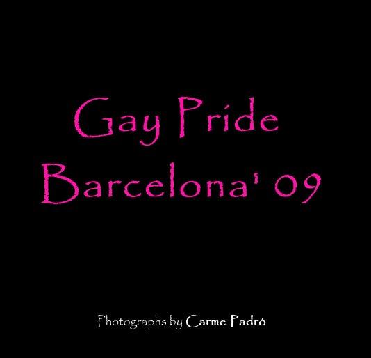Bekijk Gay Pride Barcelona' 09 op Photographs by Carme Padró