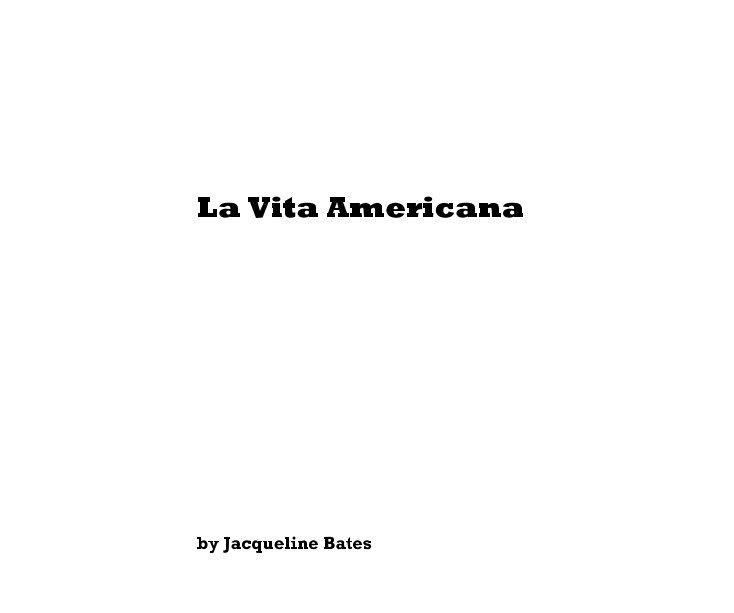 View La Vita Americana by Jacqueline Bates