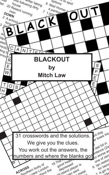 View BlackOut by Mitch Law