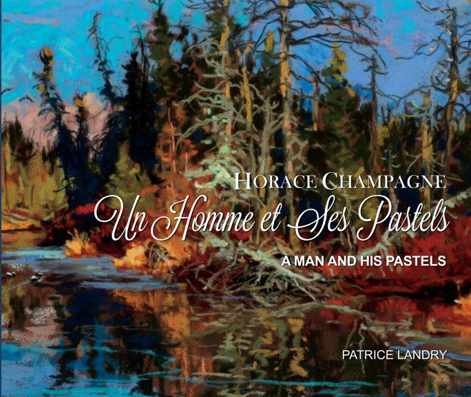 View Horace Champagne by Patrice Landry