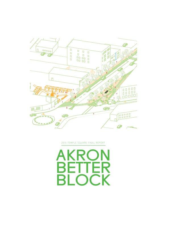 View Akron Better Block 2015 - Final Report by Team Better Block