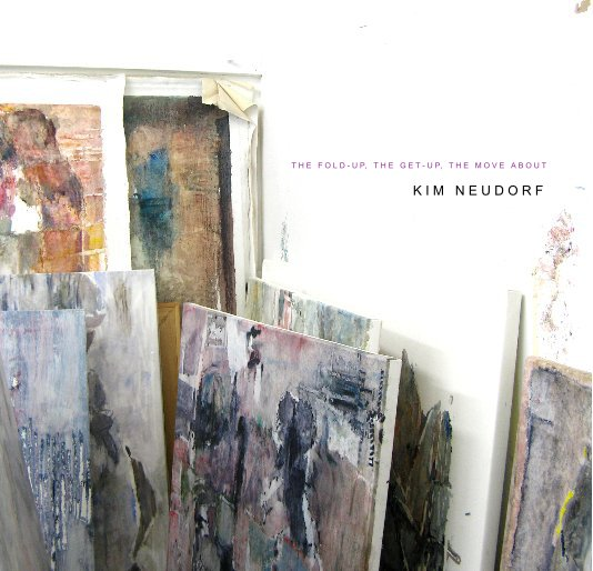 View KIM NEUDORF: THE FOLD-UP, THE GET-UP, THE MOVE ABOUT by EVANS CONTEMPORARY