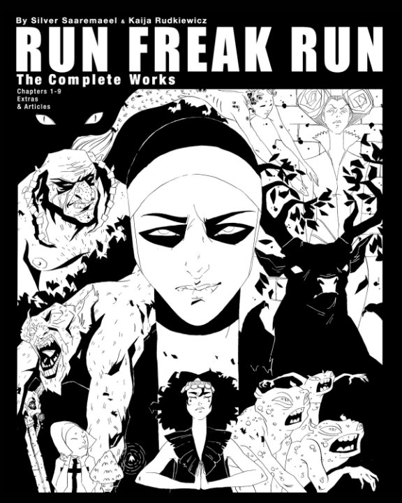 View Run Freak Run by Silver Saaremaeel, Kaija Rudkiewicz