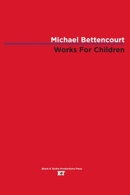 View Works for Children by Michael Bettencourt