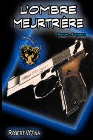 L'Ombre Meurtrière book cover