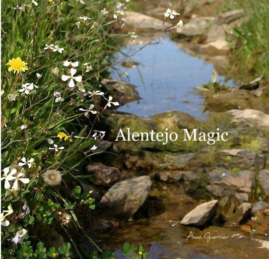 View Alentejo Magic by Anna Guerrier