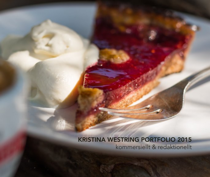 View Kristina Westring Portfolio 2015 by Kristina Westring