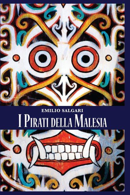 View I Pirati della Malesia by Emilio Salgari