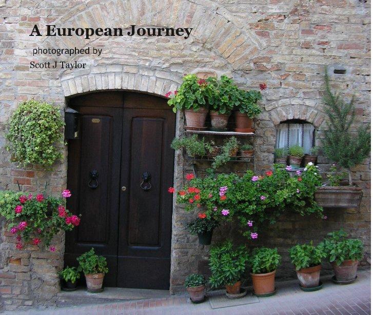 Ver A European Journey por Scott J Taylor