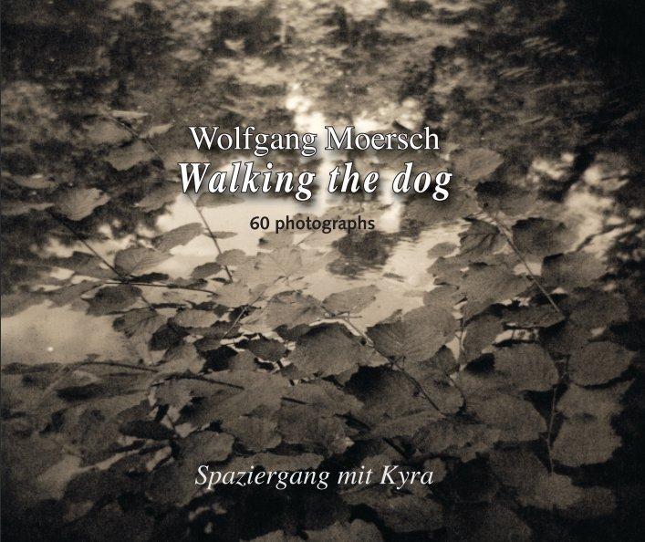 Walking the dog - Spaziergang mit Kyra nach Wolfgang Moersch anzeigen