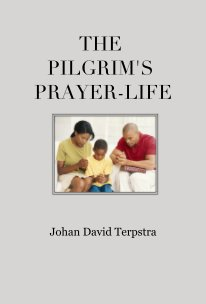 The Pilgrim's Prayer-Life book cover