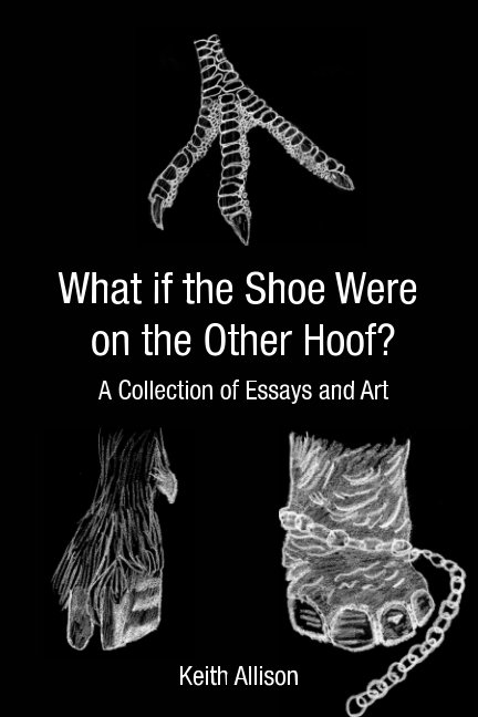 View What if the Shoe Were On the Other Hoof? by Keith Allison
