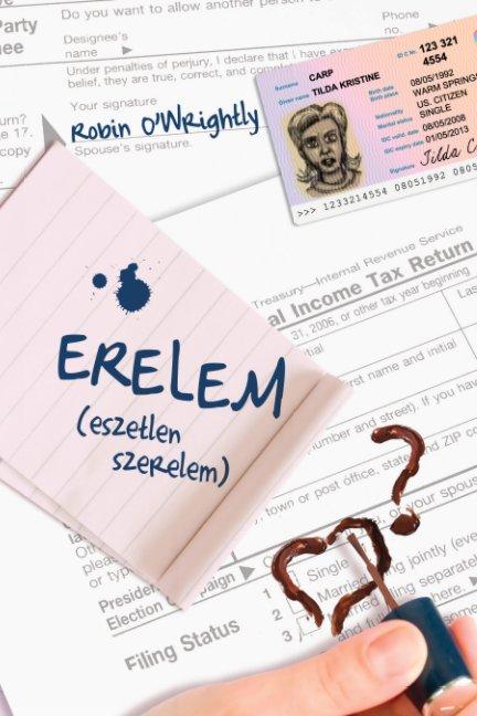 View Erelem by Robin O'Wrightly