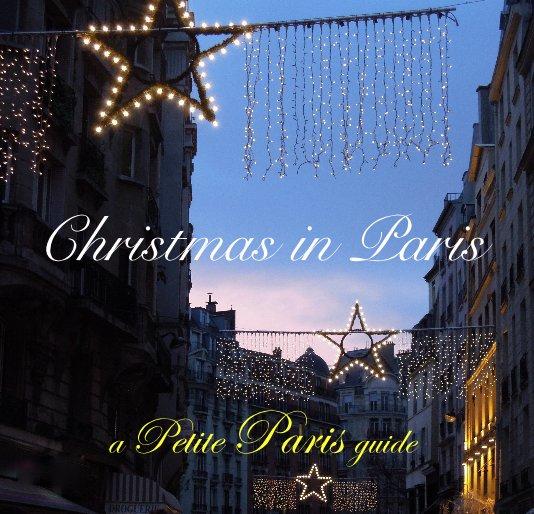 View Christmas in Paris by Petite Paris