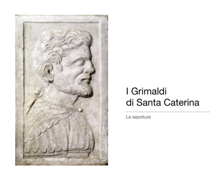 Visualizza I Grimaldi di Santa Caterina di Giuseppe Pippo Nicoletti