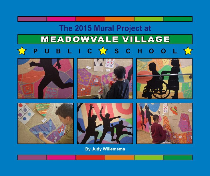 View Meadowvale PS mural project 2015 by Judy Willemsma