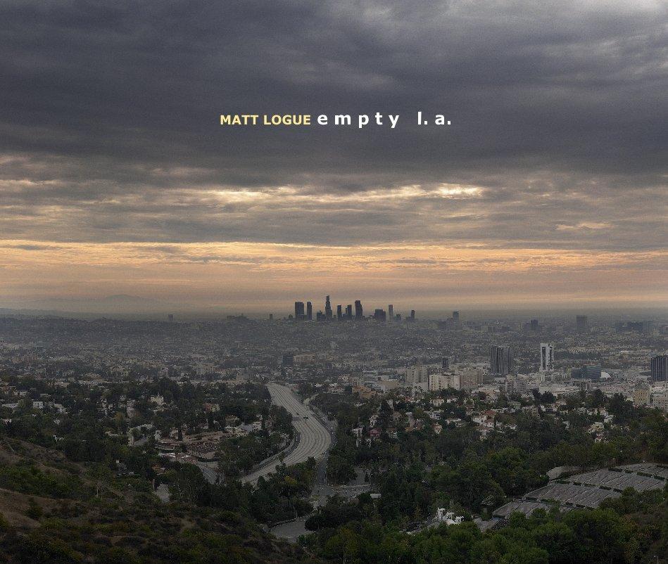 View empty L.A. (13x11) by Matt Logue