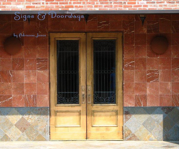 View Signs & Doorways by Adrienne Jones