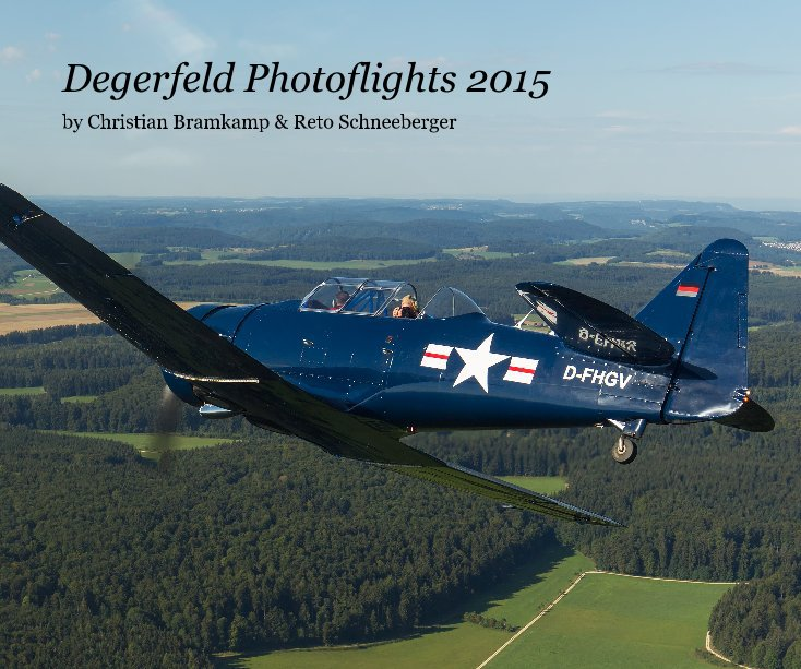 Degerfeld Photoflights 2015 nach Christian Bramkamp & Reto Schneeberger anzeigen