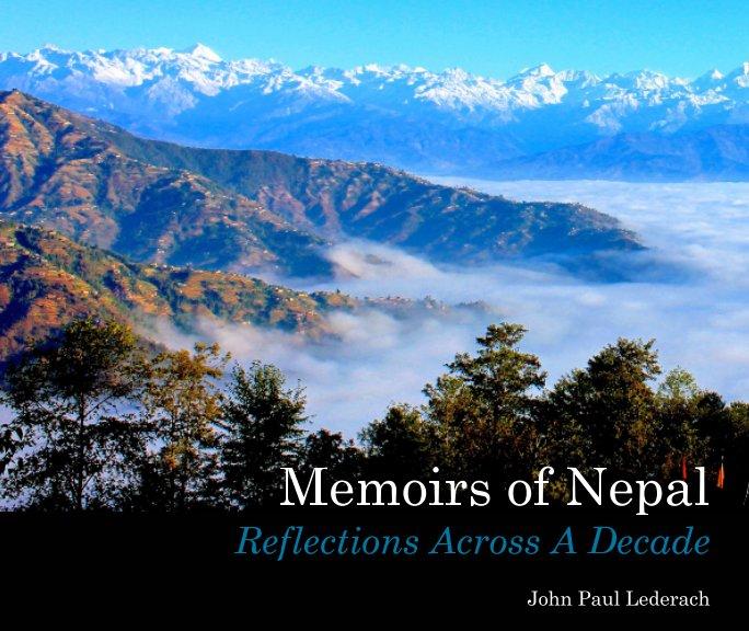View Memoirs of Nepal by John Paul Lederach
