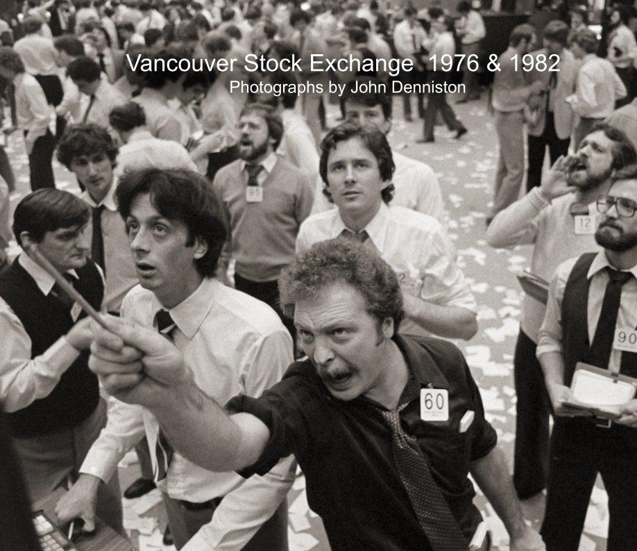 View Vancouver Stock Exchange by John Denniston