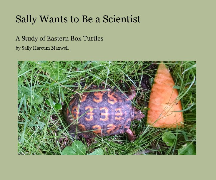View Sally Wants to Be a Scientist by Sally Harcum Maxwell