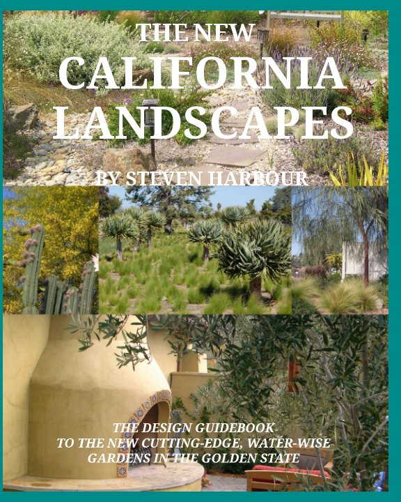 View The New California Landscapes by Steven Harbour