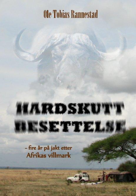 View Hardskutt besettelse - NY 3. utgave 2015 by Ole Tobias Rannestad