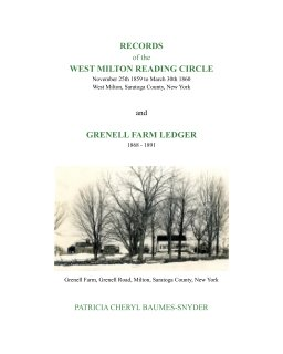 Records of the West Milton Reading Circle 1859 - 1860 and Grenell Farm Ledger 1868 - 1891 book cover