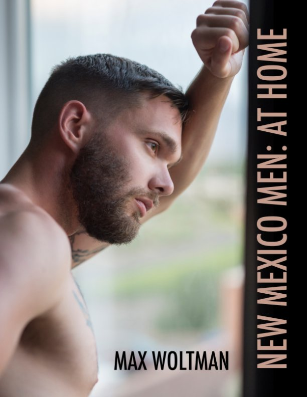 View New Mexico Men: At Home by Max Woltman