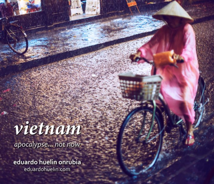 Ver Vietnam por Eduardo Huelin