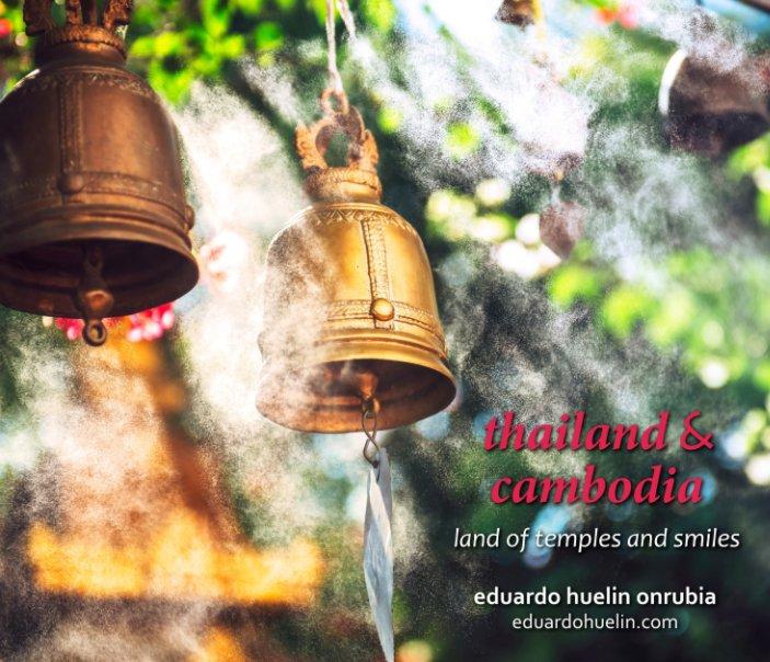 Ver Thailand & Cambodia por Eduardo Huelin
