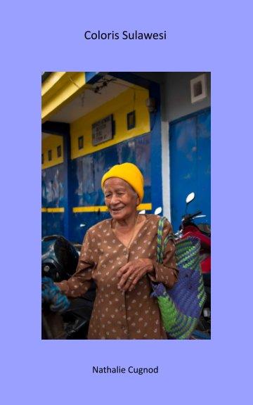 Coloris Sulawesi nach Nathalie Cugnod anzeigen
