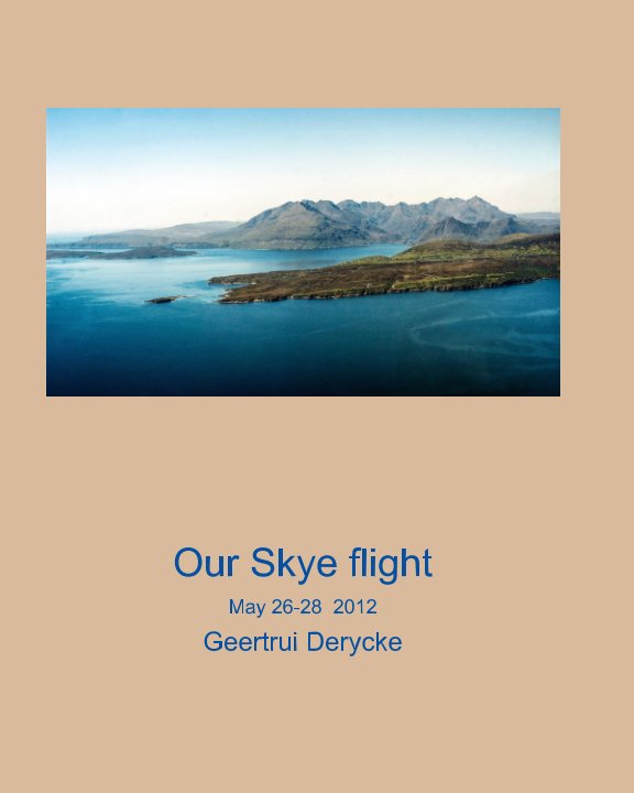 View Our Skye flight by Geertrui Derycke