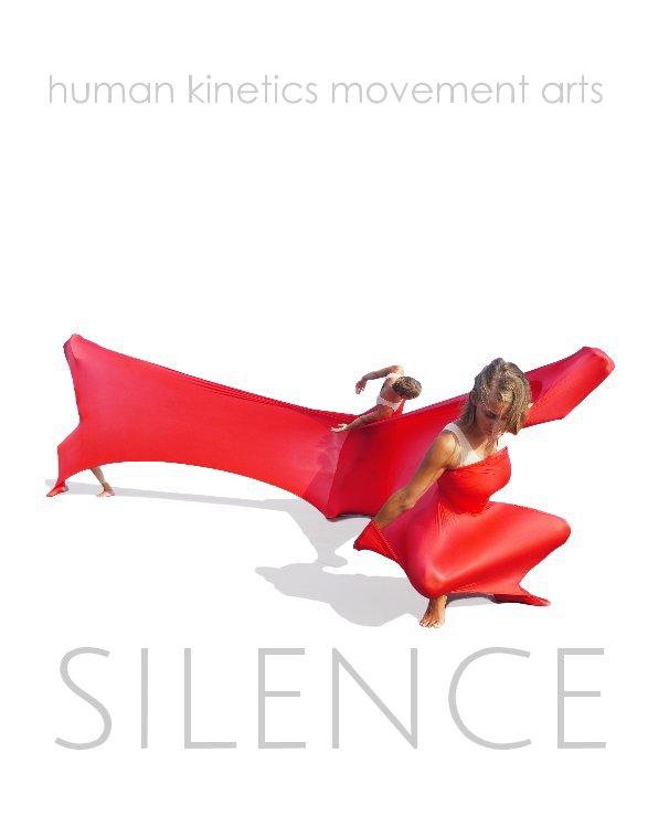 View human kinetics movement arts SILENCE by Harry Schnitzler
