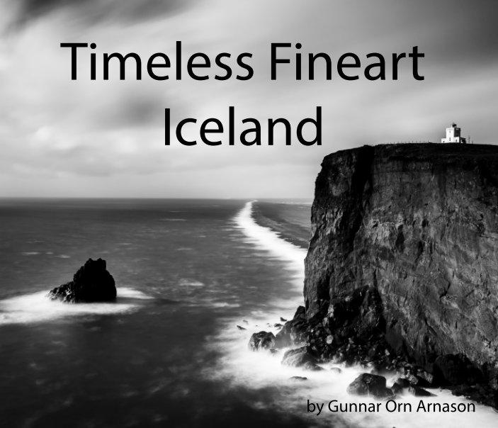 View Timeless Fineart by Gunnar Orn Arnason