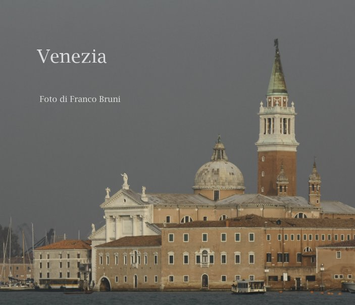 View VENEZIA by Franco Bruni