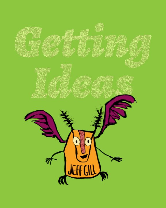 View Getting Ideas by Jeff Gill