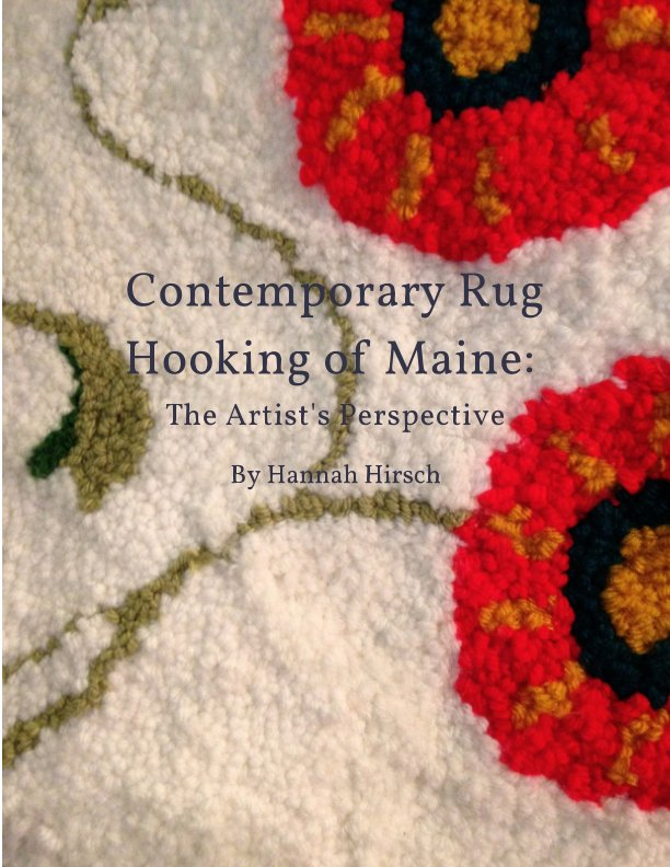 Contemporary Rug Hooking of Maine: The