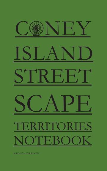Bekijk Coney Island Streetscape Territories Notebook op Kris Scheerlinck