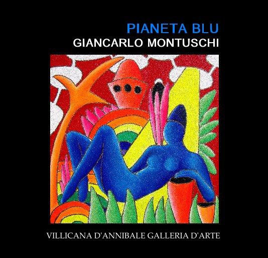 View PIANETA BLU GIANCARLO MONTUSCHI by DANIELLE VILLICANA D'ANNIBALE
