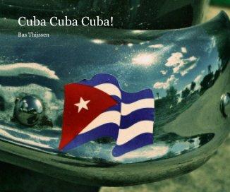 Cuba Cuba Cuba! book cover